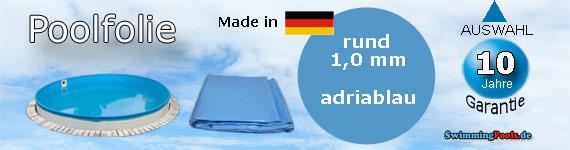 Poolfolie rund 1 0 mm ersatz innenh lle adriablau for Ersatz poolfolie rund